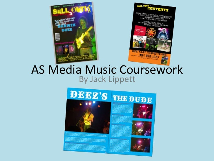 AS Media Music Coursework <br />By Jack Lippett<br />