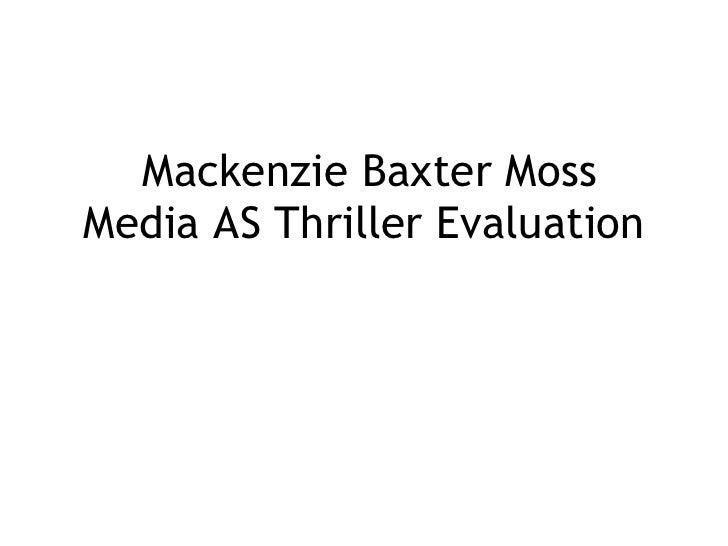 Media AS Thriller Evaluation