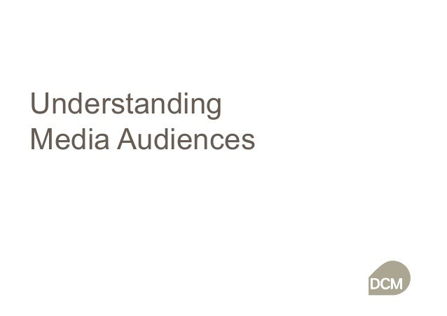 Understanding Media Audiences