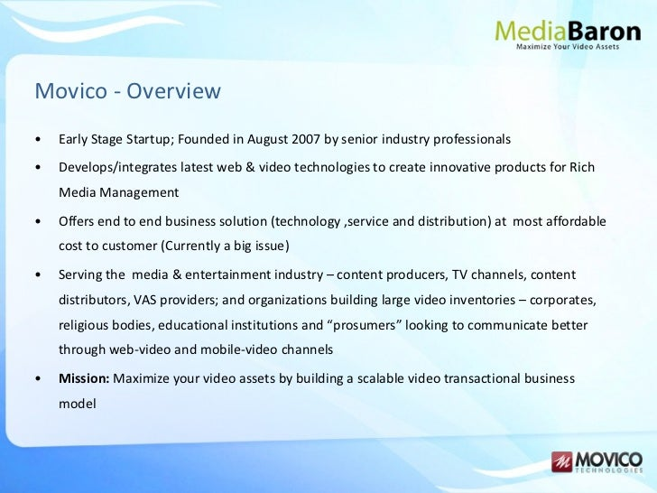 Movico - Overview <ul><li>Early Stage Startup; Founded in August 2007 by senior industry professionals </li></ul><ul><li>D...