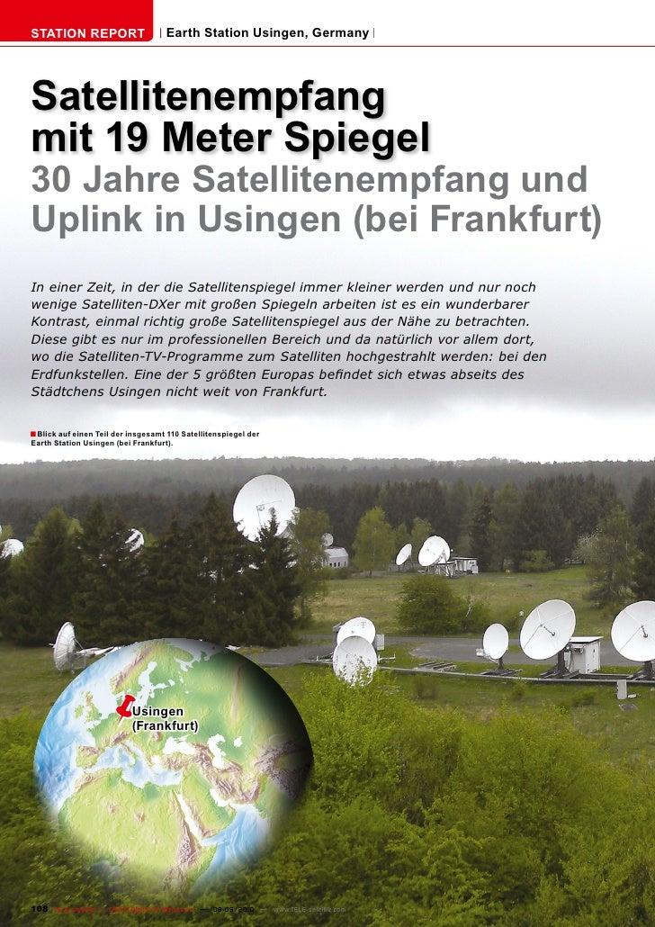 STATION REPORT                      Earth Station Usingen, Germany     Satellitenempfang mit 19 Meter Spiegel 30 Jahre Sat...