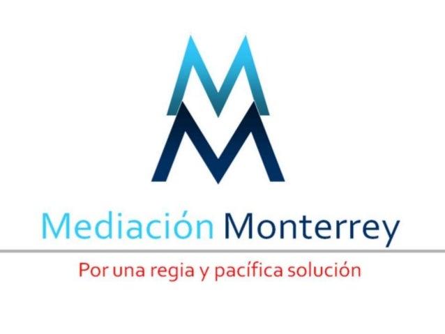 Mediacion Monterrey