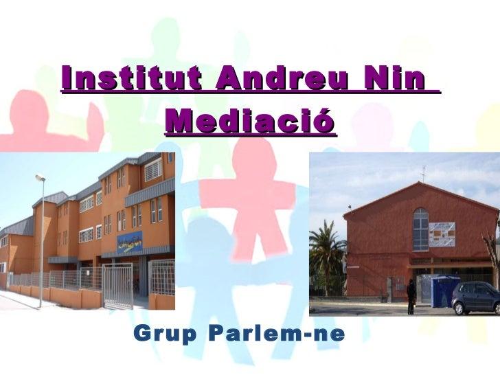 Mediació Andreu nin