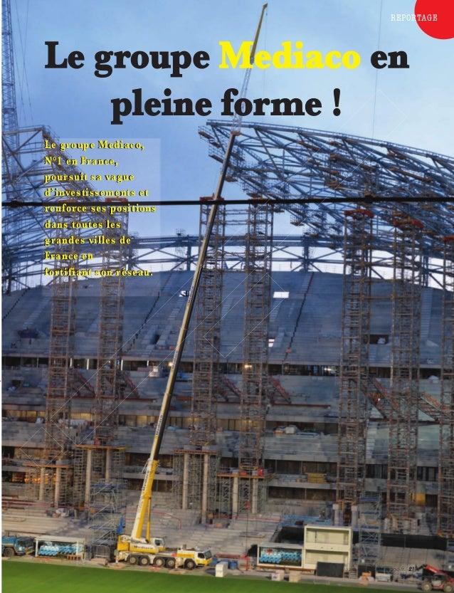 Le groupe Mediaco en  www.lejournaldulevage.fr 21  pleine forme !  Le groupe Mediaco,  N°1 en France,  poursuit sa vague  ...