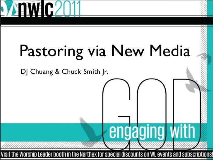 Pastoring via New MediaDJ Chuang & Chuck Smith Jr.