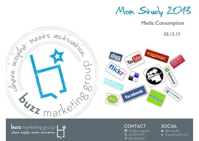 Mom Study 2013    Media Consumption              03.15.13