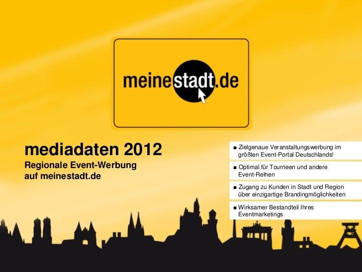mediadaten 2012           ■ Zielgenaue Veranstaltungswerbung im                            größten Event-Portal Deutschlan...