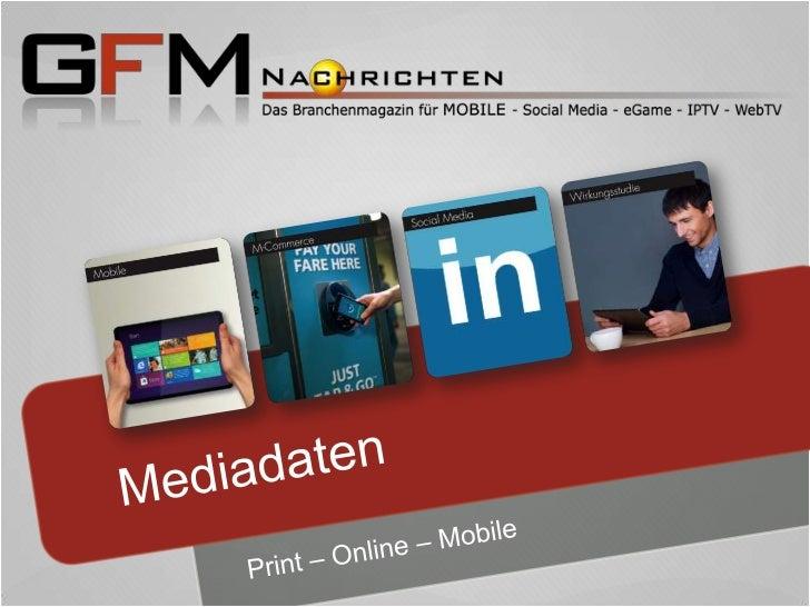 Basics Print & OnlineBereits seit 2003 informiert die Fachpublikation GFM Nachrichten umfassend über das digitale Marketin...