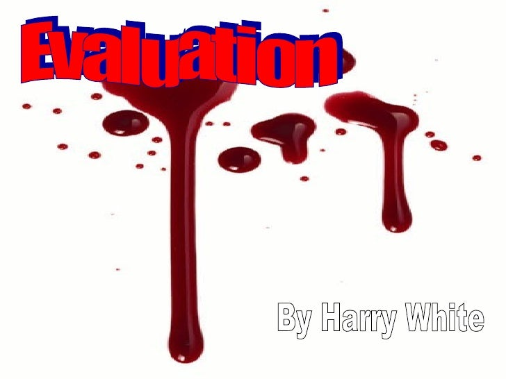 Evaluation By Harry White
