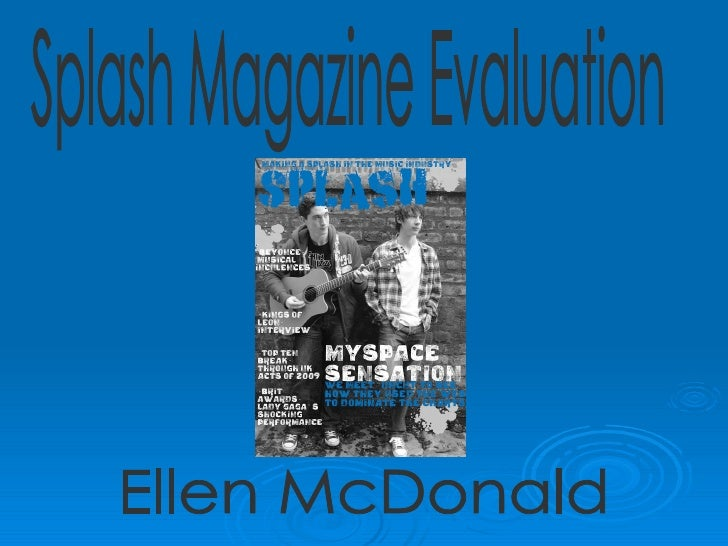 Splash Magazine Evaluation Ellen McDonald