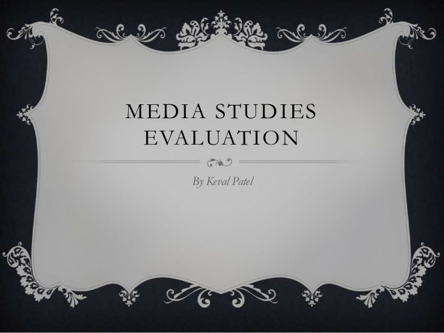 Media evaluations keval this one