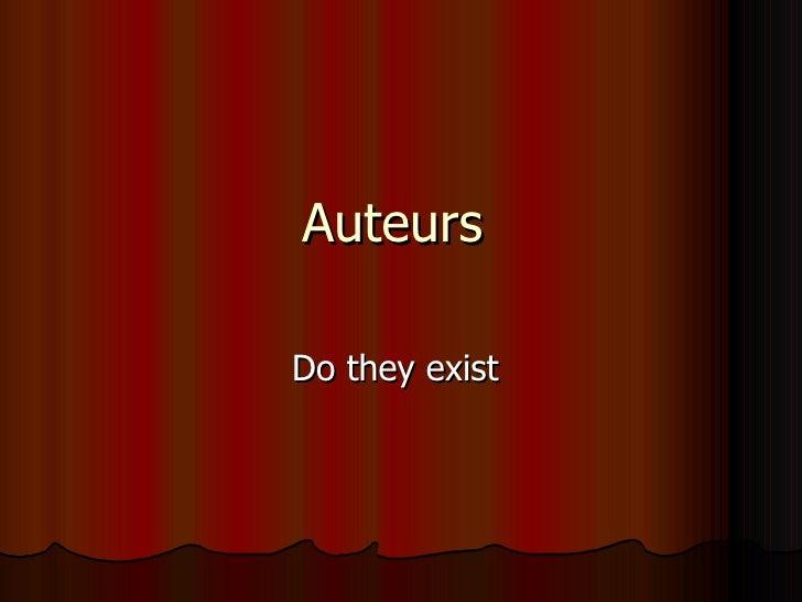 Auteurs  Do they exist