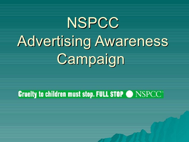 NSPCC Advertising Awareness Campaign