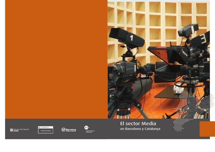 El sector Media en Barcelona y Catalunya