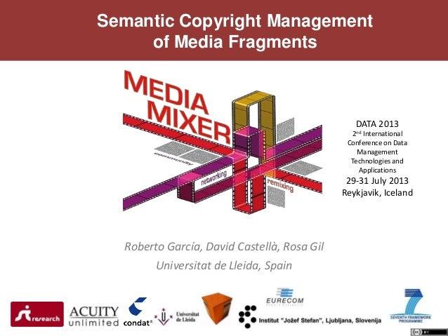 Semantic Copyright Management of Media Fragments