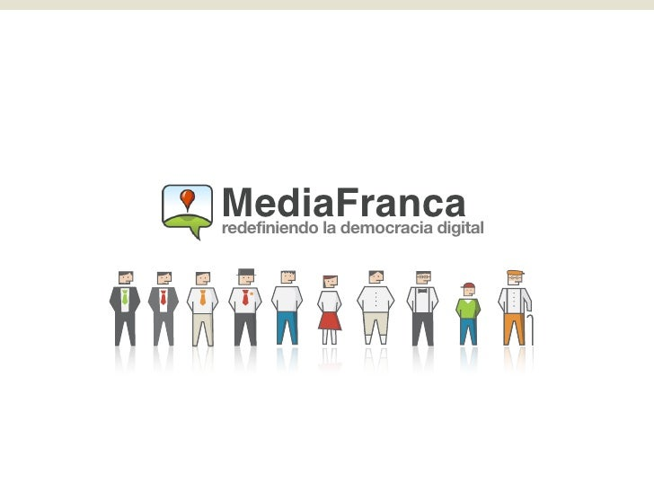MediaFranca redefiniendo la democracia digital