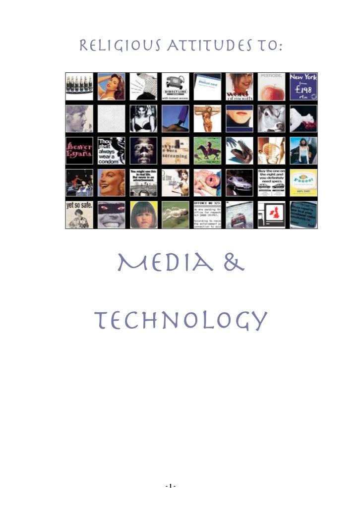Religious Attitudes to:    Media & Technology         -1-