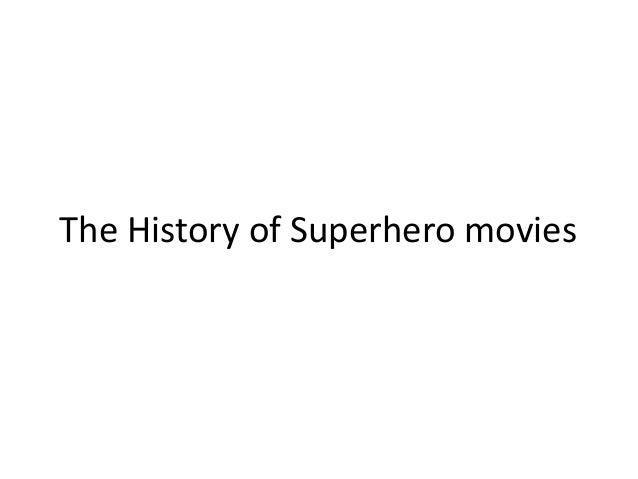 The History of Superhero movies