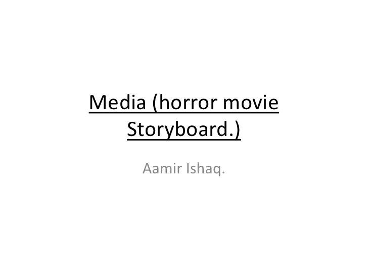Media (horror movie storyboard