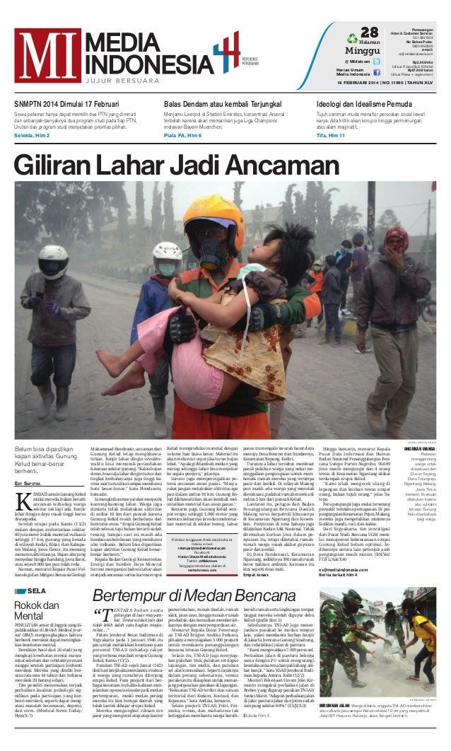 28  Halaman  Minggu @ MIdotcom Harian Umum Media Indonesia  Pemasangan Iklan & Customer Service: 021 5821303 No Bebas Puls...
