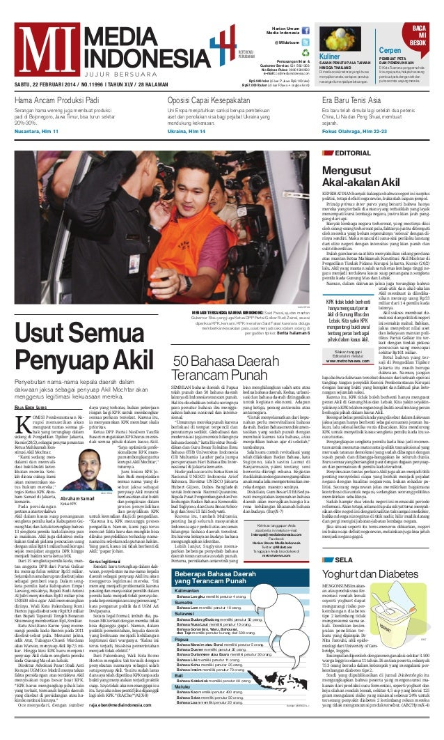 BACA MI BESOK  Harian Umum Media Indonesia @ MIdotcom  Pemasangan Iklan & Customer Service: 021 5821303 No Bebas Pulsa: 08...