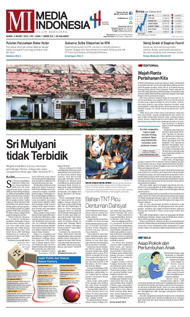 Harian Umum Media Indonesia @ MIdotcom  Pemasangan Iklan & Customer Service: 021 5821303 No Bebas Pulsa: 08001990990 e-mai...