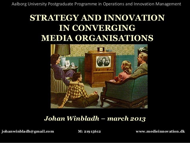Media innovation and operation management - AAU