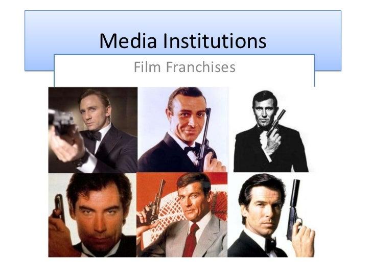 Media Institutions<br />Film Franchises<br />