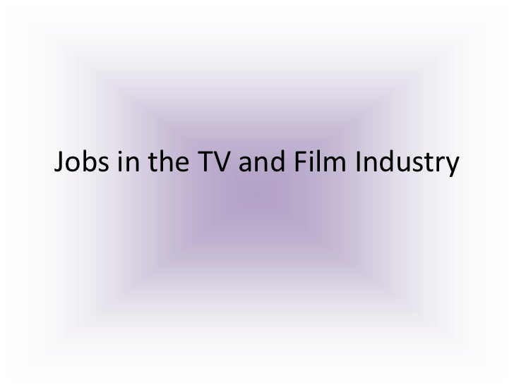 Jobs in the TV and Film Industry