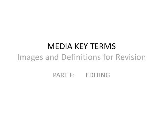 Media key terms editing