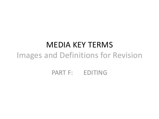 Media key terms editing new