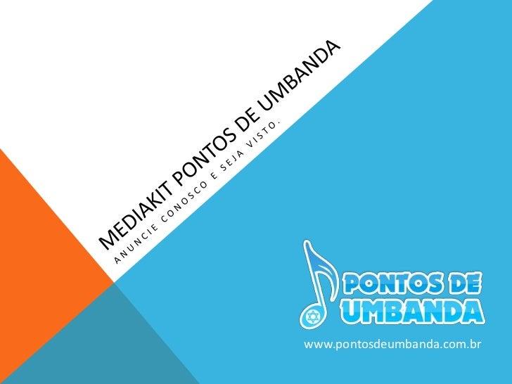 Mediakit - Pontos de Umbanda