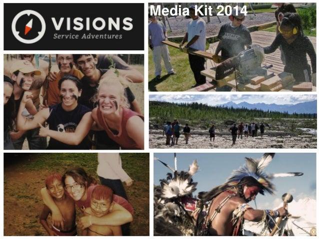 VISIONS Service Adventures Media Kit