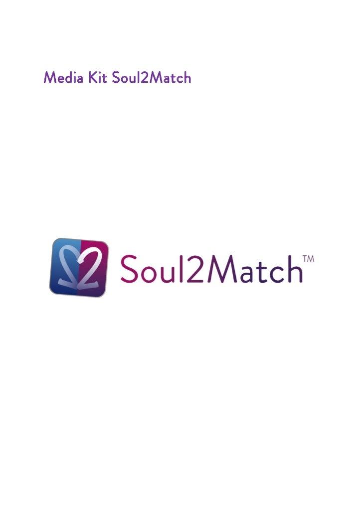 Media Kit Soul2Match