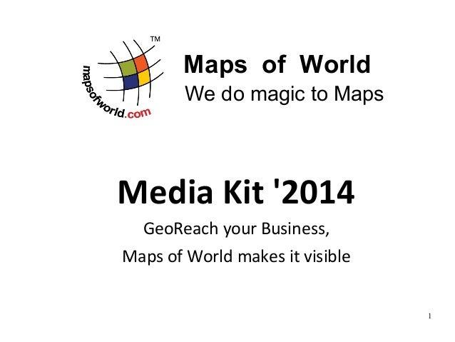 Maps of World - Media Kit 2014