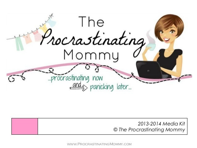The Procrastinating Mommy Media Kit '13