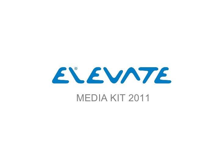 Media kit Elevate - Mai 2011