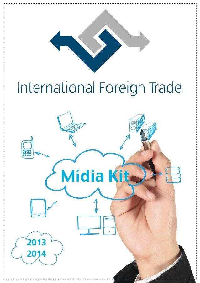 Media Kit - International Foreign Trade