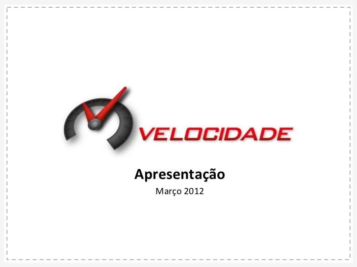 Apresentação    Março 2012