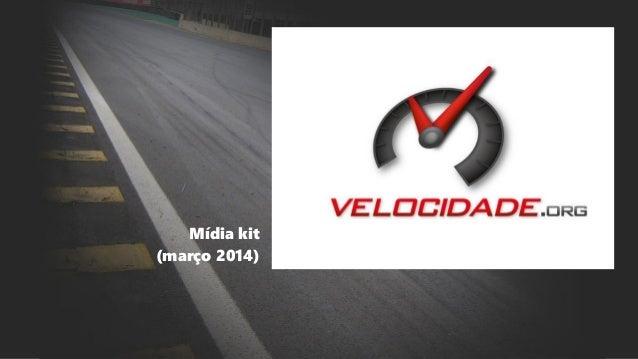 Mídia kit (março 2014)