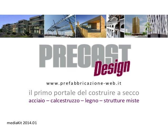 Mediakit PRECAST DESIGN - il Portale delle Costruzioni a Secco