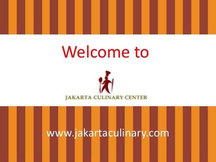 Welcome towww.jakartaculinary.com