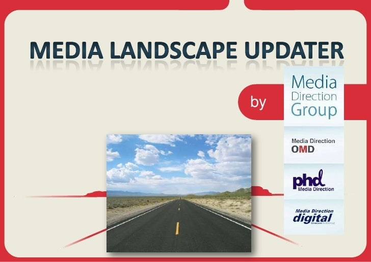 MEDIA LANDSCAPE UPDATER<br />by<br />