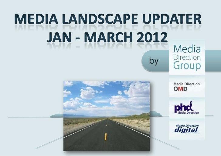 Media landscape updater I-III 2012