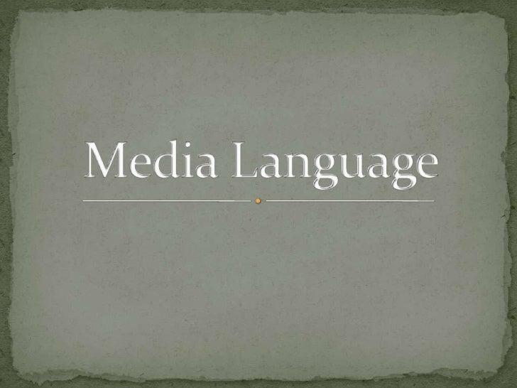 Media language ppt
