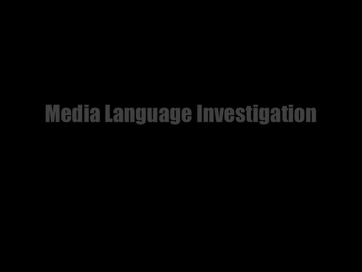 Media Language Investigation