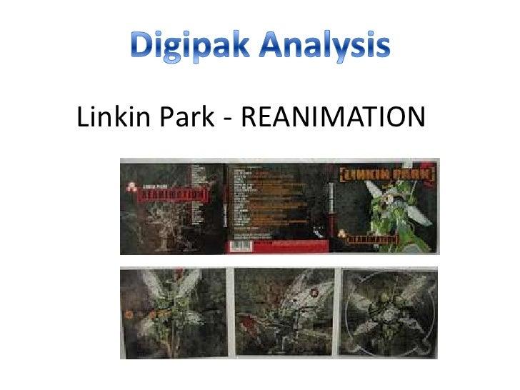 DigipakAnalysis<br />Linkin Park - REANIMATION<br />