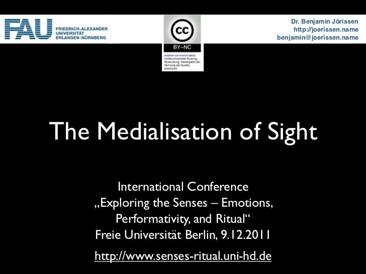 The Medialisation of Sight