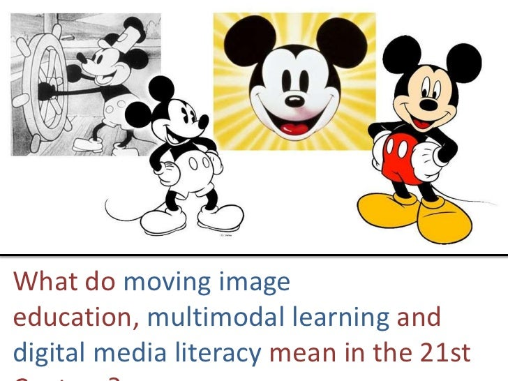 What do moving image education, multimodal learning and digital media literacy mean in the 21st Century?<br />
