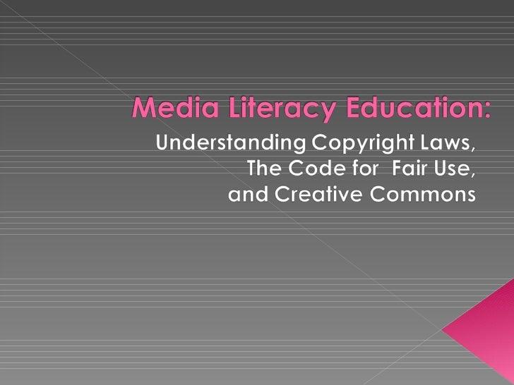 Media literacy education understanding fair use gonzalez
